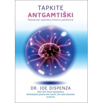 Dispenza J. Tapkite...