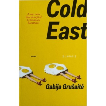 Grušaitė G. Cold East